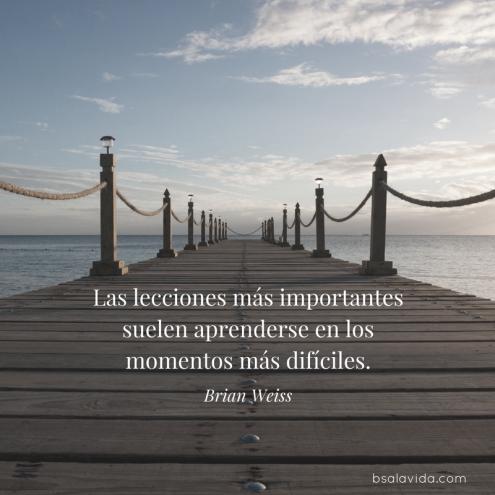 Las lecciones más importantes suelen aprenderse en los momentos más difíciles..png